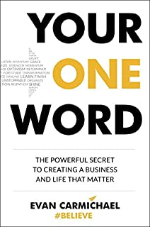 Book Cover: Your One Word: The Powerful Secret to Creating a Business and Life That Matter