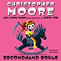 Secondhand Souls: A Novel Audiobook by Christopher Moore Narrated by Fisher Stevens