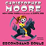 Secondhand Souls: A Novel (       UNABRIDGED) by Christopher Moore Narrated by Fisher Stevens