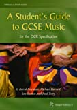 Student's Guide to Gcse Music for the Ocr Specification (Rhinegold Education)