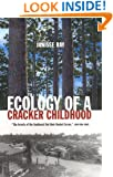 Ecology of a Cracker Childhood (The World As Home)