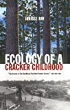img - for Ecology of a Cracker Childhood (The World As Home) book / textbook / text book