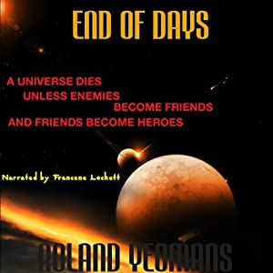 End of Days | [Roland Yeomans]