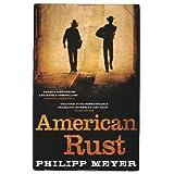 American Rustby Philipp Meyer