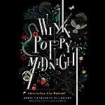 Wink Poppy Midnight | April Genevieve Tucholke