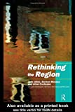 img - for Rethinking the Region: Spaces of Neo-Liberalism book / textbook / text book
