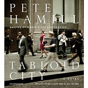 Tabloid City: A Novel | [Pete Hamill]