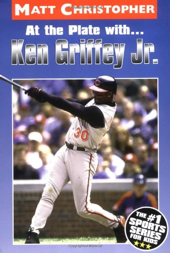 At The Plate With...Ken Griffey Jr. (Matt Christopher Sports Bio Bookshelf)