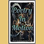 Poetry in Motion | Chandre Bronkhorst,Cody Toye,Sophie Phillips