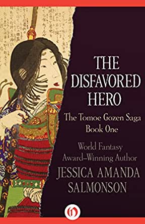 Amazon.com: The Disfavored Hero (The Tomoe Gozen Saga Book 1) eBook