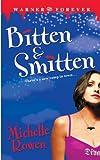 Bitten & Smitten (Immortality Bites)