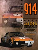 The 914 & 914/6 Porsche: A Restorer's Guide to Authenticity (0929758013) by Johnson, B.