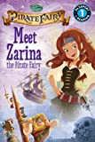 Disney Fairies: The Pirate Fairy: Meet Zarina the Pirate Fairy (Passport to Reading Level 1)