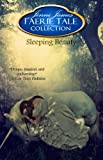 Sleeping Beauty (Faerie Tale Collection)