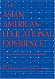 img - for The Asian American Educational Experience: A Sourcebook for Teachers and Students book / textbook / text book