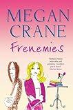 Megan Crane Frenemies
