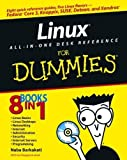 img - for Linux All-in-One Desk Reference For Dummies (For Dummies (Computers)) 1st edition by Barkakati, Naba (2005) Paperback book / textbook / text book