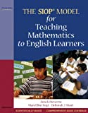 The SIOP Model for Teaching Mathematics to English Learners (0205627587) by Echevarria, Jana J.