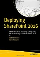 Deploying SharePoint 2016 Front Cover