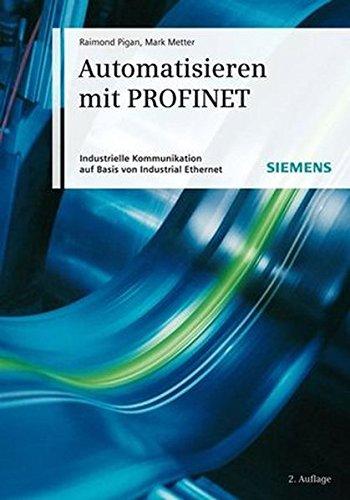 automatisieren-mit-profinet-industrielle-kommunikation-auf-basis-von-industrial-ethernet