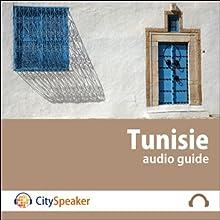 Tunisie (Audio Guide CitySpeaker) | Livre audio Auteur(s) : Marlène Duroux, Olivier Maisonneuve Narrateur(s) : Marlène Duroux