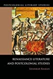 img - for Renaissance Literature and Postcolonial Studies: Renaissance Literatures and Postcolonial Studies (Postcolonial Literary Studies) by Shankar Raman (2011-06-13) book / textbook / text book