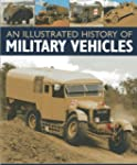 An Illustrated History of Military Ve...