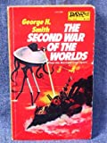 The Second War of the Worlds (0879972602) by George H. Smith