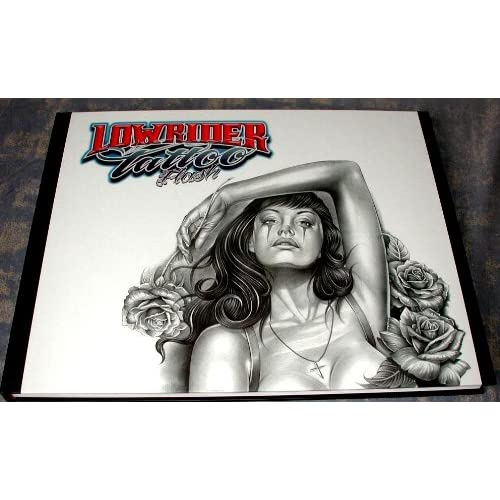 Lowrider Tattoo Flash (Chicano Gangster Cholo Deluxe Hardcover Book