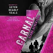Carnal: Se7en Deadly SEALs, Book 4 | Alana Albertson
