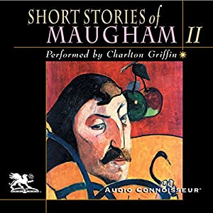 Short Stories of William Somerset Maugham, Volume 2 Audiobook