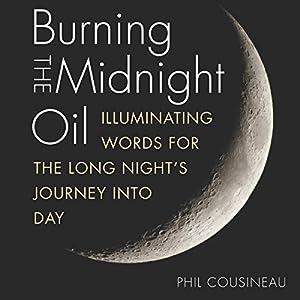 Burning the Midnight Oil audiobook