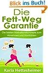 Die Fett Weg Garantie: Die besten Mot...