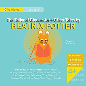 The Tailor of Gloucester and Other Tales | [Beatrix Potter]