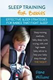 img - for Sleep Training for Babies: Effective strategies for babies that fight sleep book / textbook / text book