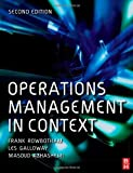 img - for Operations Management in Context by Rowbotham, Frank, Azhashemi, Masoud, Galloway, Les (December 22, 2006) Paperback book / textbook / text book