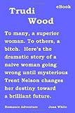 Trudi Wood (0910390258) by White, Joan