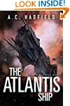 The Atlantis Ship: A Space Opera Nove...