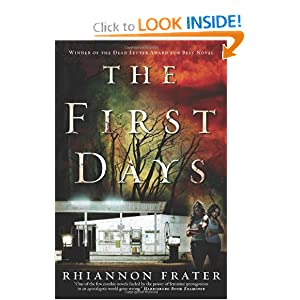 The First Days - Rhiannon Frater