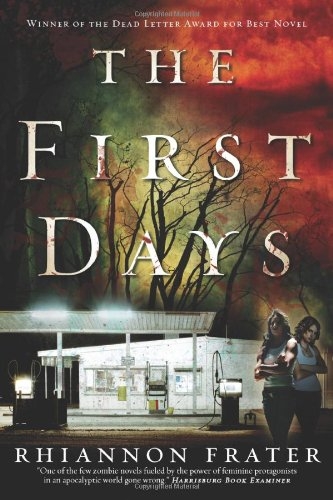 Early Review: The First Days by Rhiannon Frater