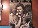 In This Proud Land: America, 1935-1943, as seen in the FSA photographs (0821205218) by Roy Emerson Stryker