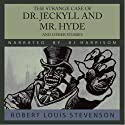 The Strange Case of Dr. Jeckyll and Mr. Hyde and other stories (       UNABRIDGED) by Robert Louis Stevenson Narrated by B.J. Harrison