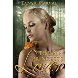 The Elf Princess's Loverby Tanya Korval