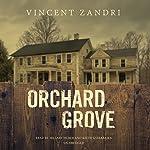 Orchard Grove | Vincent Zandri