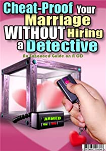 AN ENHANCED Mp3 CD AUDIO GUIDE ON HOW TO CHEAT PROOF YOUR MARRIAGE WITHOUT HIRING A DETECTIVE