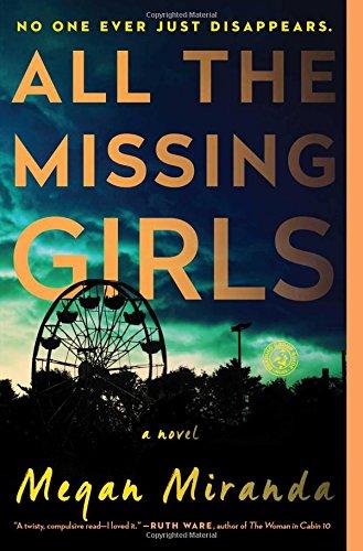 Megan Miranda All The Missing Girls