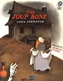 The Soup Bone (0152772561) by Johnston, Tony