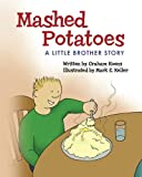 img - for Mashed Potatoes: A Little Brother Story book / textbook / text book