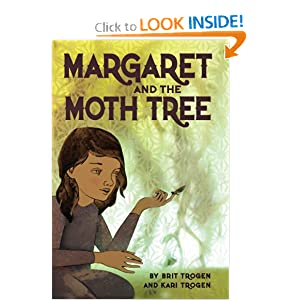 Amazon.com: Margaret and the Moth Tree (9781554538232): Kari Trogen, Brit Trogen: Books