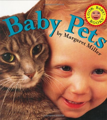 Baby Pets (Look Baby! Board Books) front-502307